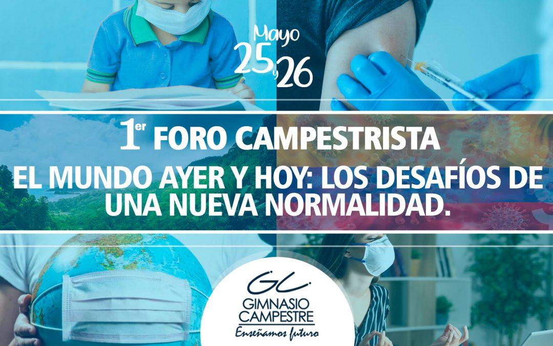 I FORO CAMPESTRISTA: EL MUNDO AYER Y HOY: LOS DESAFÍOS DE UNA NUEVA NORMALIDAD.